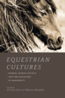 Equestrian Cultures : Horses, Human Society, and the Discourse of Modernity - eBook