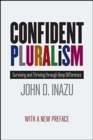 Confident Pluralism : Surviving and Thriving Through Deep Difference - Book