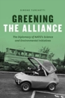 Greening the Alliance : The Diplomacy of Nato's Science and Environmental Initiatives - Book