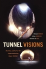 Tunnel Visions : The Rise and Fall of the Superconducting Super Collider - Book