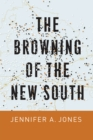 The Browning of the New South - Book