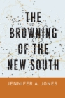 The Browning of the New South - eBook