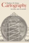 Cartography : The Ideal and Its History - eBook