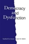 Democracy and Dysfunction - Book