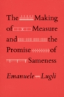 The Making of Measure and the Promise of Sameness - eBook