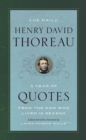 The Daily Henry David Thoreau - A Year of Quotes from the Man Who Lived in Season - Book