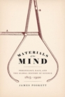 Materials of the Mind : Phrenology, Race, and the Global History of Science, 1815-1920 - Book