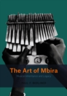 The Art of Mbira : Musical Inheritance and Legacy - eBook