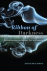 Ribbon of Darkness : Inferencing from the Shadowy Arts and Sciences - Book