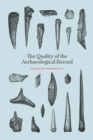 The Quality of the Archaeological Record - eBook