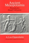 Ancient Mesopotamia : Portrait of a Dead Civilization - Book