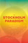 The Stockholm Paradigm : Climate Change and Emerging Disease - eBook