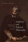 Sophistry and Political Philosophy : Protagoras' Challenge to Socrates - Book