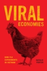 Viral Economies : Bird Flu Experiments in Vietnam - eBook