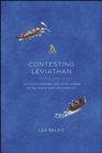 Contesting Leviathan : Activists, Hunters, and State Power in the Makah Whaling Conflict - Book