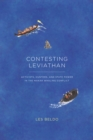 Contesting Leviathan : Activists, Hunters, and State Power in the Makah Whaling Conflict - eBook
