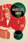 The Life and Science of Harold C. Urey - Book