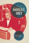 The Life and Science of Harold C. Urey - eBook
