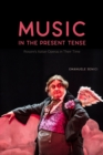 Music in the Present Tense : Rossini's Italian Operas in Their Time - eBook
