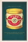 Pure Adulteration : Cheating on Nature in the Age of Manufactured Food - eBook