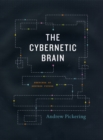 The Cybernetic Brain : Sketches of Another Future - Book