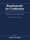 Requirements for Certification of Teachers, Counselors, Librarians, Administrators for Elementary and Secondary Schools, Eighty-Fourth Edition, 2019-2020 - eBook