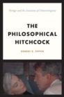 "The Philosophical Hitchcock : ""Vertigo"" and the Anxieties of Unknowingness - Book"
