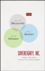 Sovereignty, Inc. : Three Inquiries in Politics and Enjoyment - Book