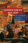 London Voices, 1820-1840 : Vocal Performers, Practices, Histories - Book