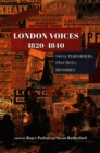 London Voices, 1820-1840 : Vocal Performers, Practices, Histories - eBook