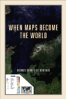 When Maps Become the World - eBook