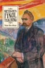 Nietzsche's Final Teaching - Book