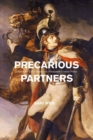 Precarious Partners : Horses and Their Humans in Nineteenth-Century France - Book