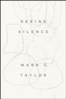 Seeing Silence - Book