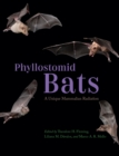 Phyllostomid Bats : A Unique Mammalian Radiation - eBook
