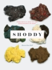 Shoddy : From Devil's Dust to the Renaissance of Rags - eBook