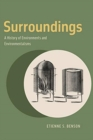 Surroundings : A History of Environments and Environmentalisms - Book