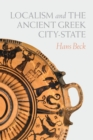 Localism and the Ancient Greek City-State - eBook