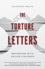 The Torture Letters : Reckoning with Police Violence - eBook