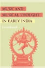 Music and Musical Thought in Early India - eBook