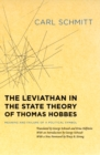 The Leviathan in the State Theory of Thomas Hobbes : Meaning and Failure of a Political Symbol - Book