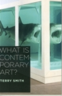 What Is Contemporary Art? - Book