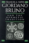 Giordano Bruno and the Hermetic Tradition - Book
