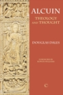 Alcuin : Theology and Thought - eBook