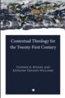 Contextual Theology for the Twenty-First Century - eBook