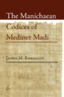 The Manichaean Codices of Medinet Madi - eBook
