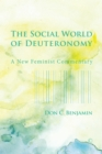 The Social World of Deuteronomy : A New Feminist Commentary - eBook
