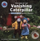 The Case of the Vanishing Caterpillar - Book