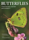Butterflies: Their Natural History and Diversity - Book