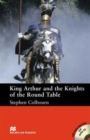 Macmillan Readers King Arthur and the Knights of the Round Table Intermediate Reader Without CD - Book